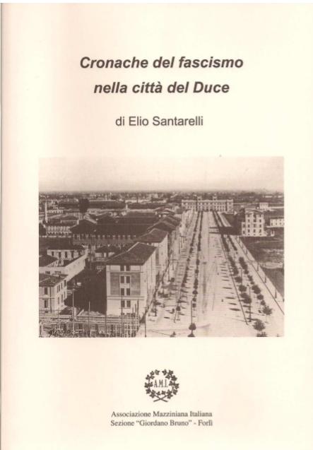 Presentazione del libro Cronache del fascismo nella citt� del duce